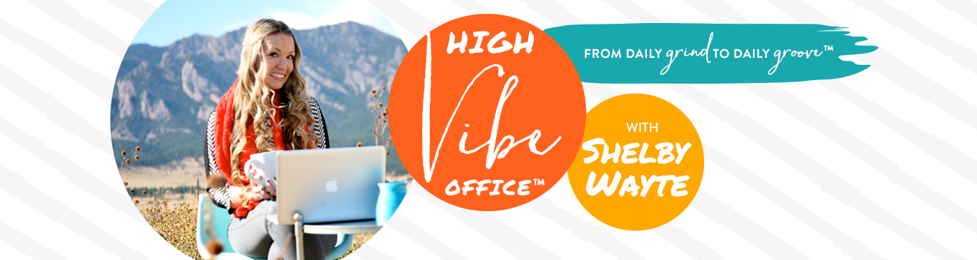 High Vibe Office